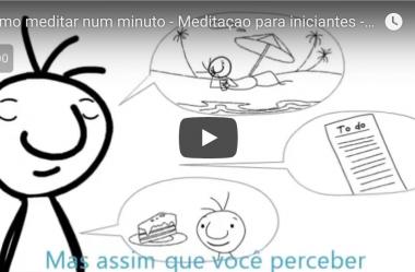 Meditar!  Aprenda como meditar corretamente em um minuto