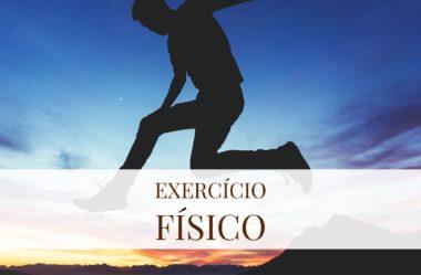 Um pouco mais sobre os exercícios físicos…