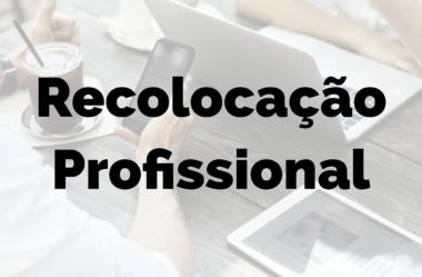 Recolocação profissional: aprenda como conseguir um novo emprego