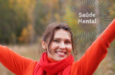 Saúde Mental: essencial para uma vida saudável