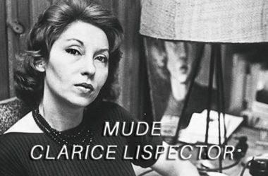 Mude, Clarice Lispector