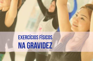 Conheça os 5 exercícios físicos mais indicados para gestantes