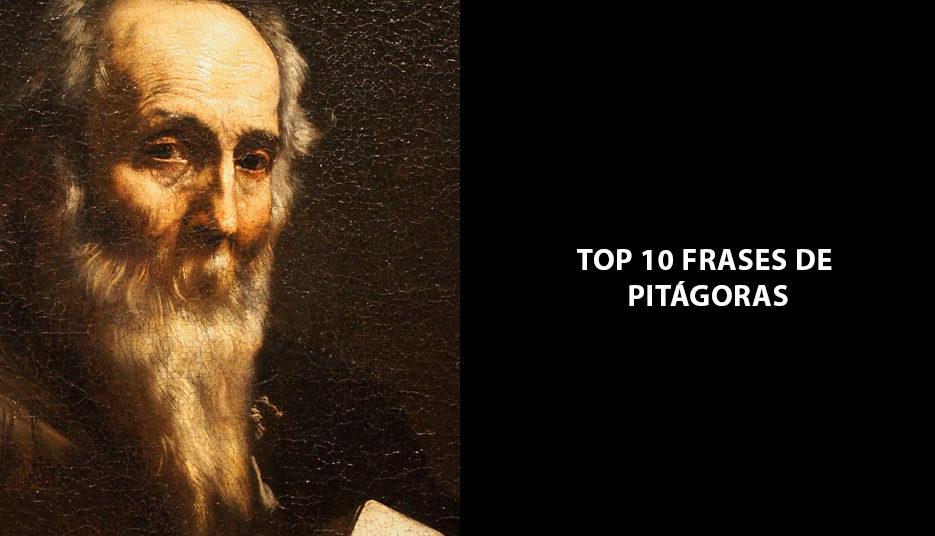 Top 10 Frases De Pitágoras Que Todos Deveriam Ler Para Refletir
