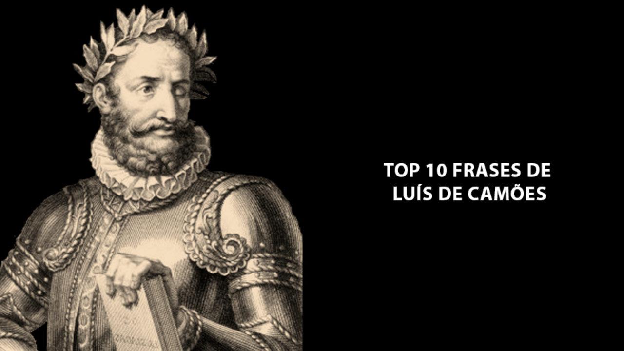 Top 10 Frases De Luís De Camões Que Todos Deveriam Ler