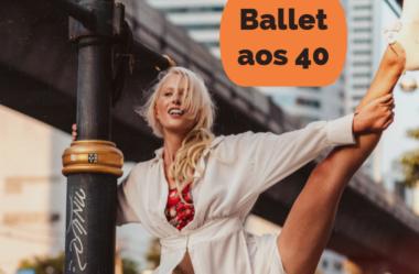 Ballet: como aprender a dançar depois dos 40 anos?