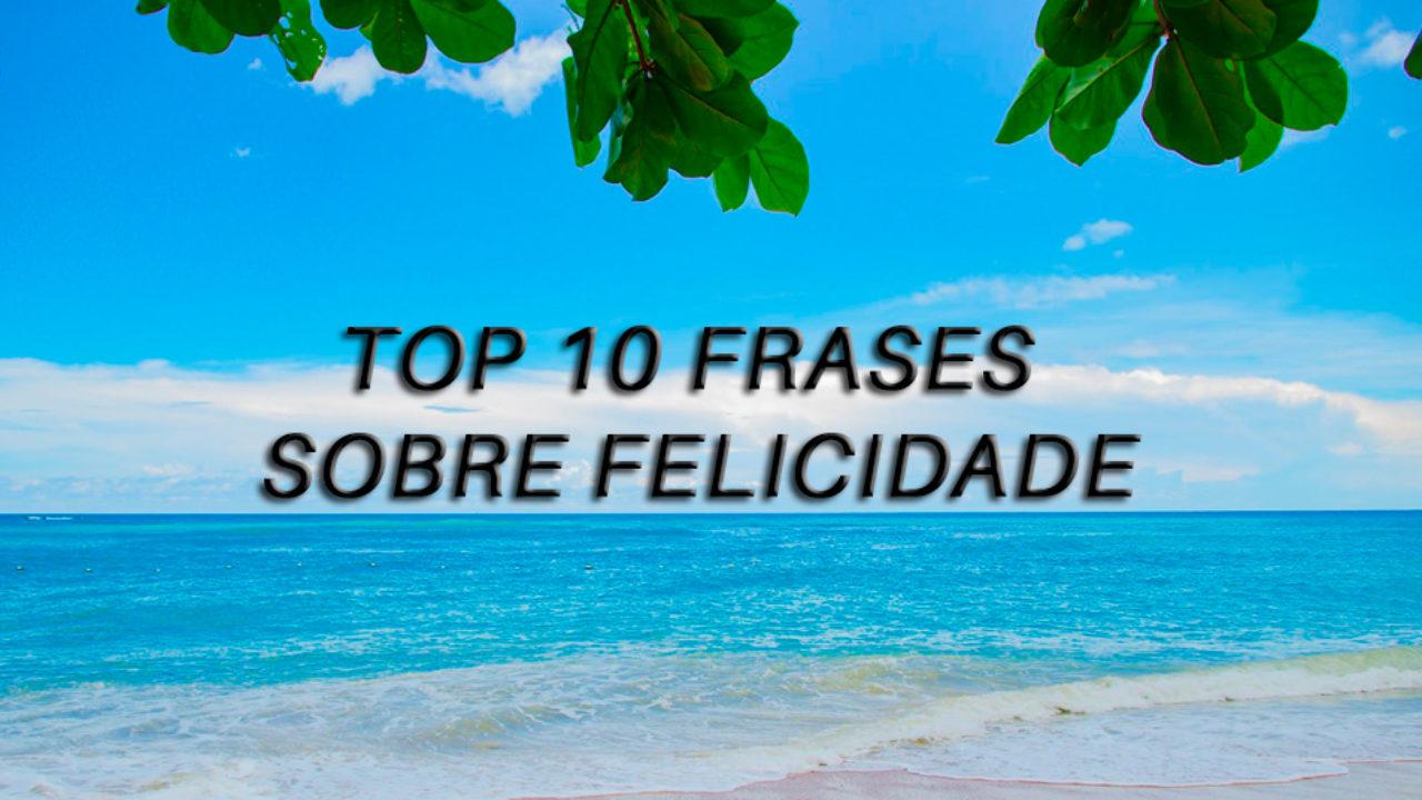 Top 10 Frases De Coaching Para Ser Feliz Vida Saudável Blog