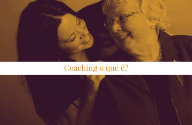 Coaching o que é? Todo coach precisa conhecer muito bem este conceito